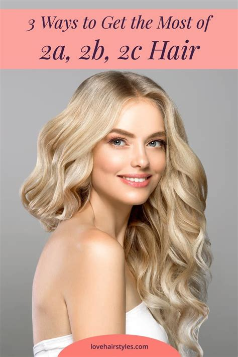 Best Styling Tips And Products To Take Care Of 2a, 2b, 2c Hair