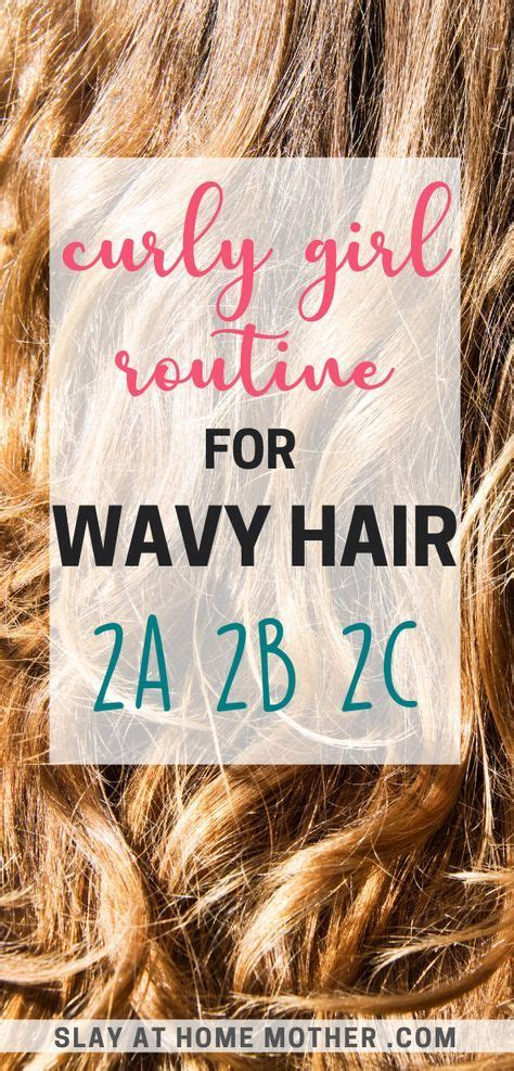 Curly Girl Method For Wavy Hair 2A 2B 2C in 2020   Curly