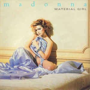 Madonna - Material Girl (1985, Silver injection labels