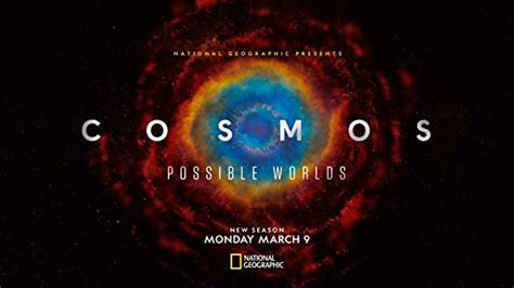 Watch Cosmos: Possible Worlds - Season 1 2020 Full Movie