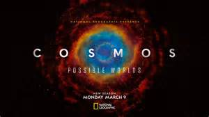 Watch Cosmos: Possible Worlds - Season 1 Full Series