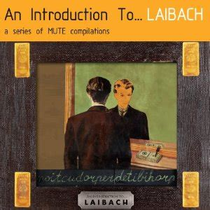 LAIBACH RECORD COVERS FOR NEW 'AN INTRODUCTION TO